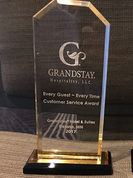 2017 GrandStay Delano Every Guest Every Time Customer Service Award